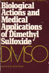 Biological Actions and Medical Applications of Dimethyl Sulfoxide
