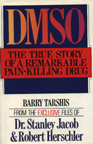DMSO The True Story of a Remarkable Pain-Killing Drug